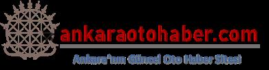 Ankara'nın Güncel Oto Haber Sitesi